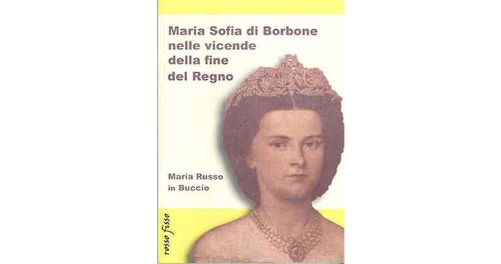 Maria Sofia di Borbone nelle vicende della fine del Regno 1