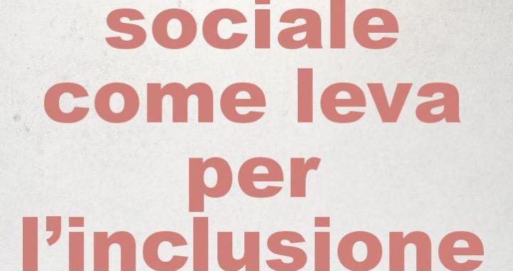 IL TEATRO SOCIALE COME LEVA PER L'INCLUSIONE SOCIALE