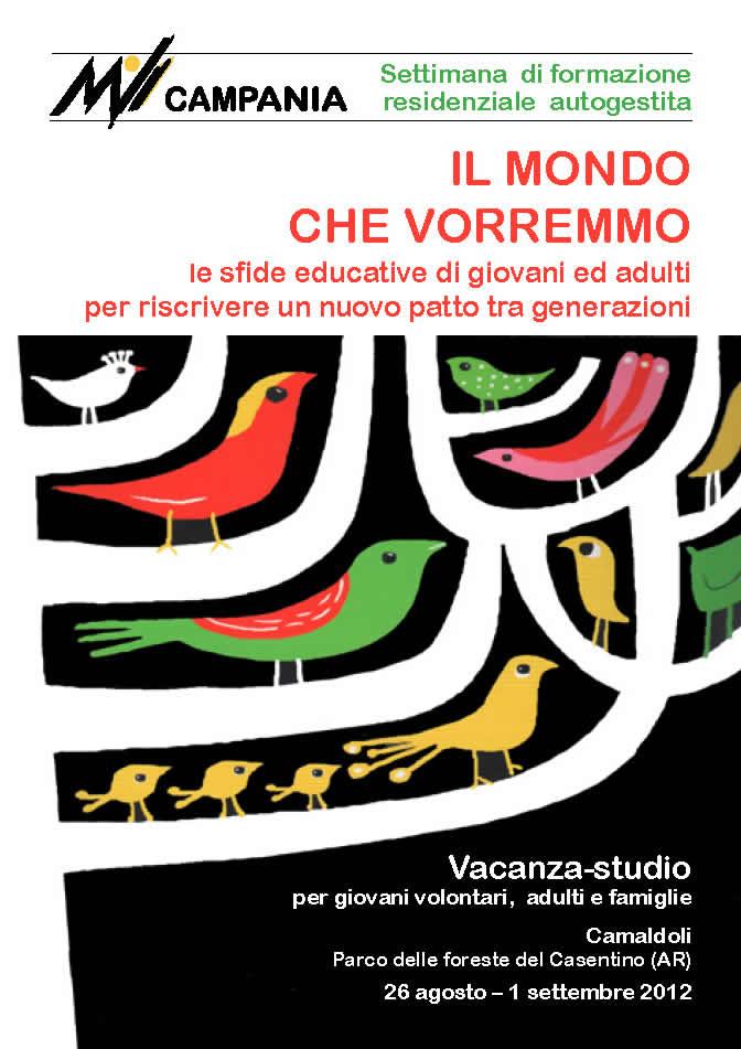 "Vacanza studio ""II Mondo che Vorremmo"""