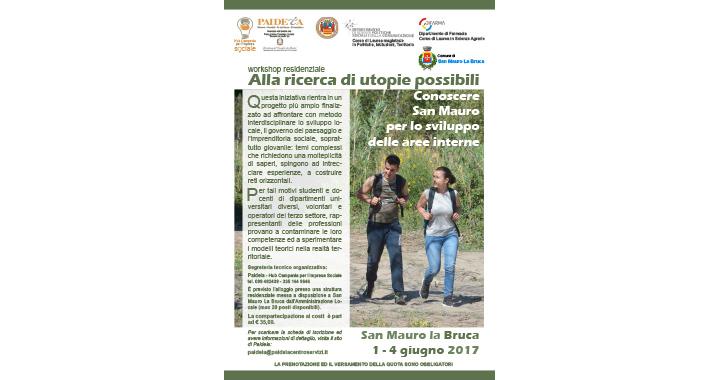 """""""Alla ricerca di utopie possibili"""": un workshop residenziale per la promozione dello sviluppo locale 3"""