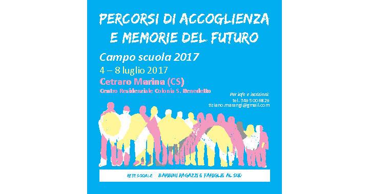"""""""Percorsi di accoglienza e memorie del futuro"""": a Cetraro Marina il Camposcuola della Rete, Ragazzi e Famiglie al Sud 3"""