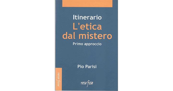 L'ETICA DEL MISTERO Primo Approccio 2