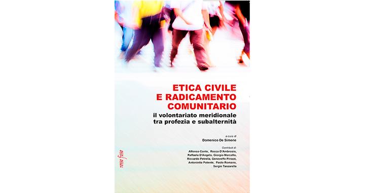 ETICA CIVILE E RADICAMENTO COMUNITARIO