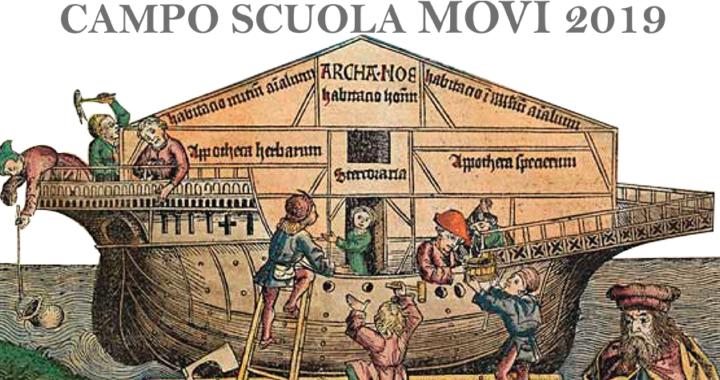 Il mondo ... barcone di tutti cantieri per comunità accoglienti - CAMPO SCUOLA MOVI 2019 2